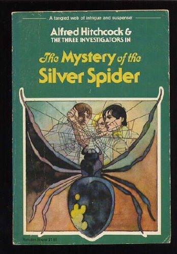 The Mystery of the Silver Spider (Alfred Hitchcock and the Three Investigators), Robert Arthur
