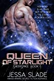 Queen of Starlight: Sheerspace Book 1