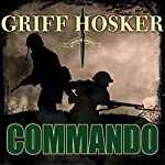 Commando: Combined Operations, Book 1 | Griff Hosker