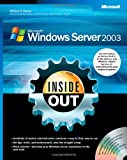 Microsoft® Windows Server(TM) 2003 Inside Out (0735620482) by Stanek, William R.