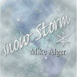 Snow Storm | Mike Alger