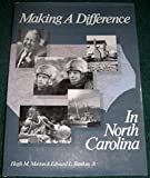 img - for Making a Difference in North Carolina book / textbook / text book