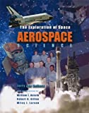img - for LSC Aerospace Science [Nasa Version] [Space Technology [McGraw-Hill]] by Sellers, Jerry, Astore, William, Giffen, Robert [Learning Solutions,2003] [Paperback] book / textbook / text book