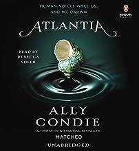 Atlantia (       UNABRIDGED) by Ally Condie Narrated by Rebecca Soler