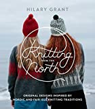 img - for Knitting from the North: Original Designs Inspired by Nordic and Fair Isle Knitting Traditions book / textbook / text book
