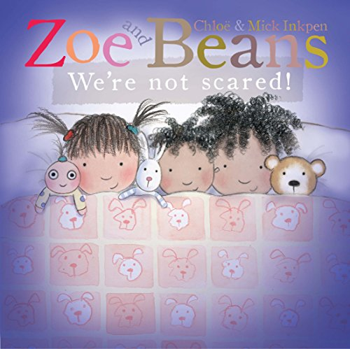 zoe-and-beans-were-not-scared