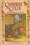 Camber of Culdi (The Legends of Camber of Culdi; V. 1) (0345280318) by Kurtz, Katherine