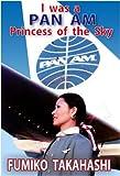 I was a Pan Am Princess of the Sky
