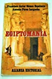 img - for Egiptomania (Spanish Edition) book / textbook / text book