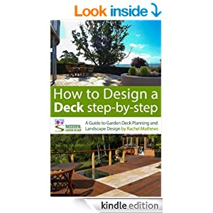 How to design a deck step by step a guide to garden deck for Best garden design books uk