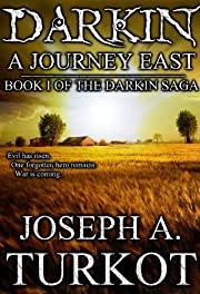 Darkin: A Journey East (The Darkin Saga)