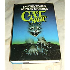 Amazon.com: Cat Magic (9780312931124): Jonathan Barry, Whitley ...