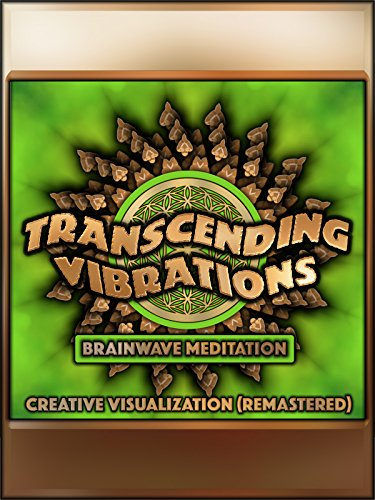 Creative Visualization (Remastered) [Ancient Solfeggio Brainwave Meditation]