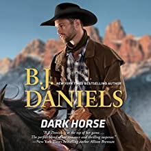 Dark Horse Audiobook by B. J. Daniels Narrated by Carly Robins