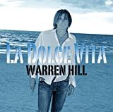 La Dolce Vita - Warren Hill