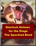 Sherlock Holmes for the Stage - The S...