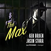 The Max: The Max and Angela Series, Book 3 | Ken Bruen, Jason Starr