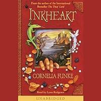Inkheart (       UNABRIDGED) by Cornelia Funke Narrated by Lynn Redgrave