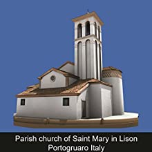 Parish church of Saint Mary in Lison Portogruaro Italy (ENG) Audiobook by Alessio Tremiti Narrated by Karolina Starin