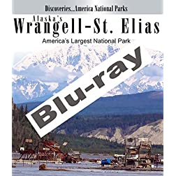 Discoveries...America National Parks: Alaska's Wrangell-St Elias, America's Largest National Park [Blu-ray]