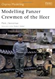 img - for Modelling Panzer Crewmen of the Heer (Modelling Guides) book / textbook / text book