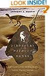 Dinosaurs Without Bones: Dinosaur Liv...