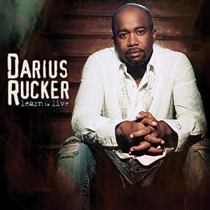 Darius Rucker - Learn To Live - Amazon.com Music