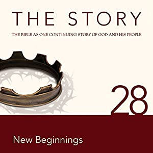The Story, NIV: Chapter 28 - New Beginnings (Dramatized) Audiobook