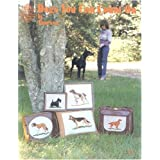 Dogs You Can Count on Counted Cross Stitch Craft Book ~ Vanessa