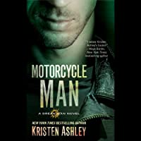 Motorcycle Man: Dream Man, Book 4 (       UNABRIDGED) by Kristen Ashley Narrated by Kate Russell