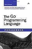 The Go Programming Language Phrasebook (Developer's Library)