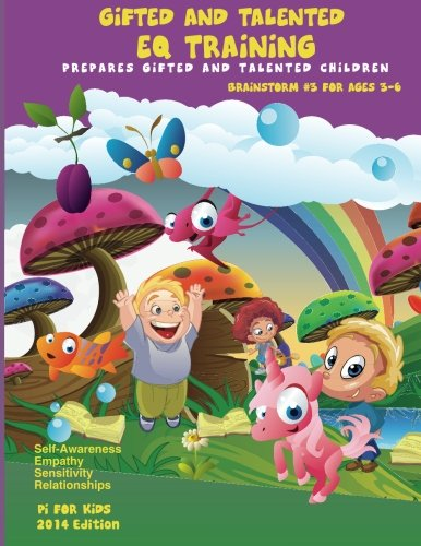 Gifted and Talented EQ Training for children ages 3-6: Brainstorm Series # 3 Good Manner and Good Behavior (Volume 3)