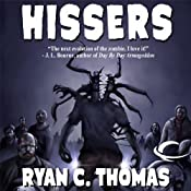 Hissers | [Ryan C. Thomas]
