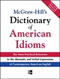 McGraw-Hill's Dictionary of American Idioms and Phrasal Verbs (0071408584) by Spears, Richard A.
