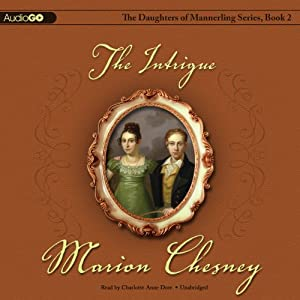 The Intrigue: The Daughters of Mannerling Series, Book 2 | [M.C. Beaton]