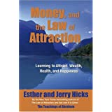 Money, and the Law of Attraction 8-CD set: Learning to Attraction Wealth, Health, and Happiness ~ Jerry Hicks