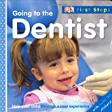 img - for Going to the Dentist (DK First Steps) book / textbook / text book