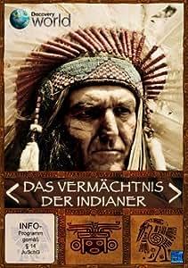 Das Vermächtnis der Indianer - America's First Nations