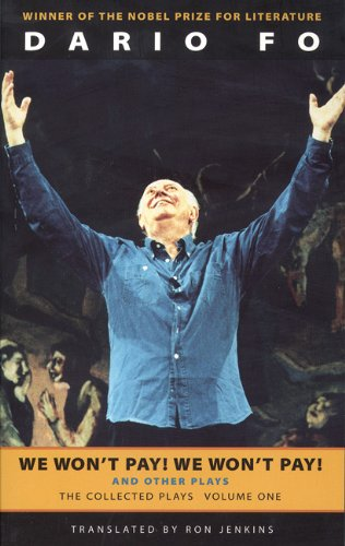 We Won't Pay! We Won't Pay! and Other Plays: The Collected Plays of Dario Fo: 1