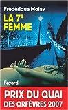 echange, troc Frédérique Molay - La 7e femme - Prix Quai des Orfèvres  2007