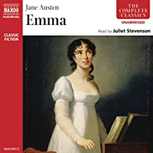 Emma [Naxos] (       UNABRIDGED) by Jane Austen Narrated by Juliet Stevenson