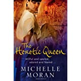 The Heretic Queenby Michelle Moran