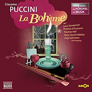 La Bohème (Oper erzählt als Hörspiel mit Musik) Hörspiel
