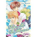Take Me To Heaven (Yaoi) (Deux)