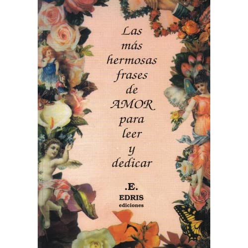 Las Mas Hermosas Frases De Amor / The Most Beautiful Love Phrases