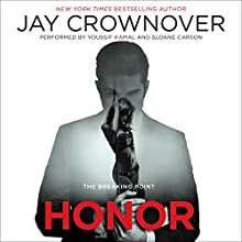 Honor: The Breaking Point Audiobook by Jay Crownover Narrated by Youssif Kamal, Sloane Carson