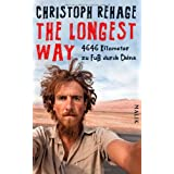 "The Longest Way: 4646 Kilometer zu Fu� durch Chinavon ""Christoph Rehage"""