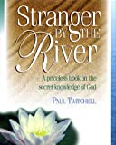 img - for Stranger by the River book / textbook / text book