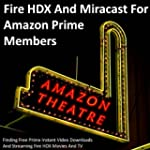 Fire HDX And Miracast For Amazon Prim...