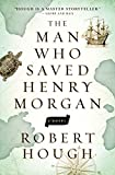 img - for The Man Who Saved Henry Morgan book / textbook / text book